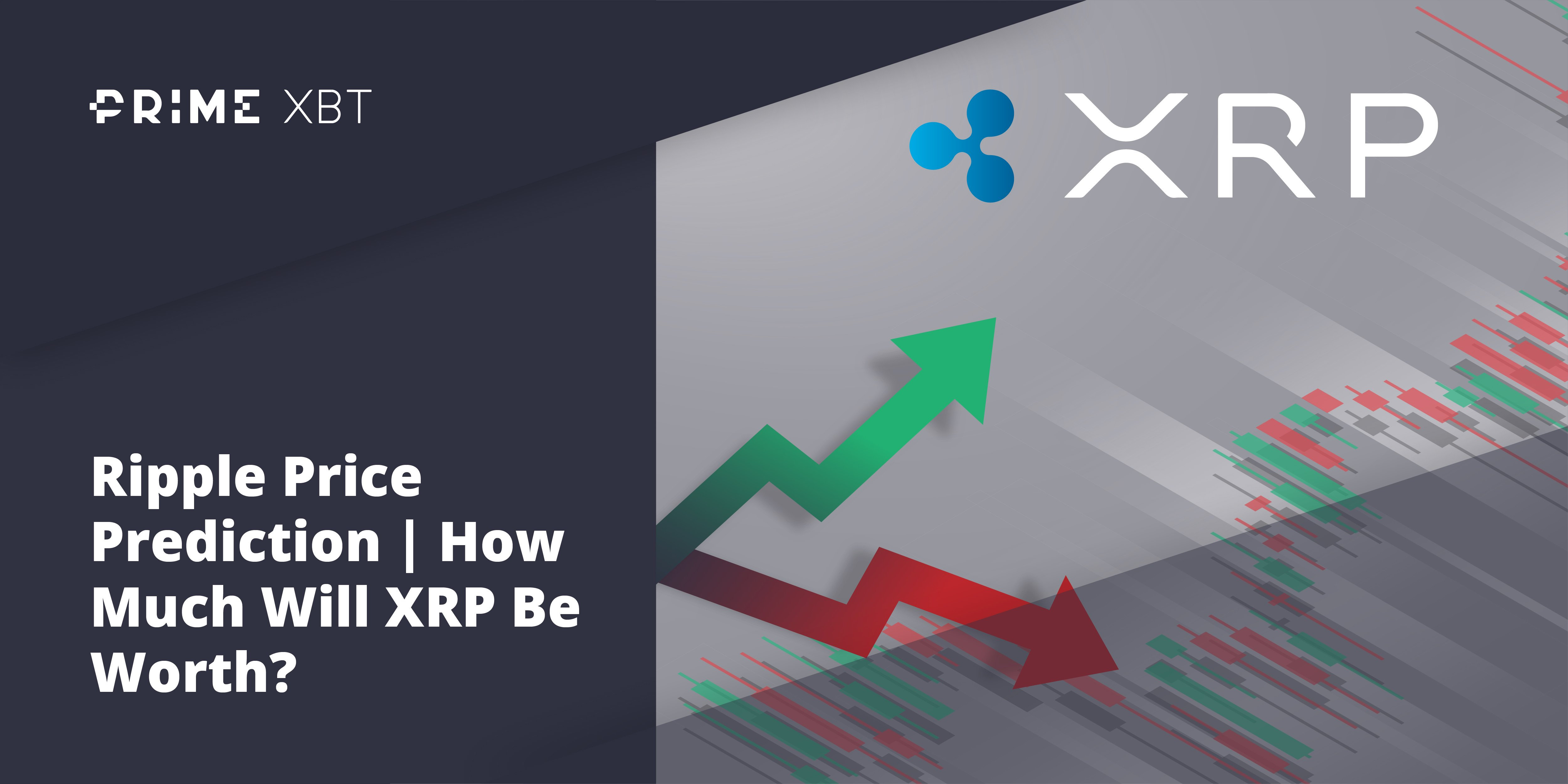 Ripple Price Prediction | How Much Will XRP Be Worth? - xrp 1