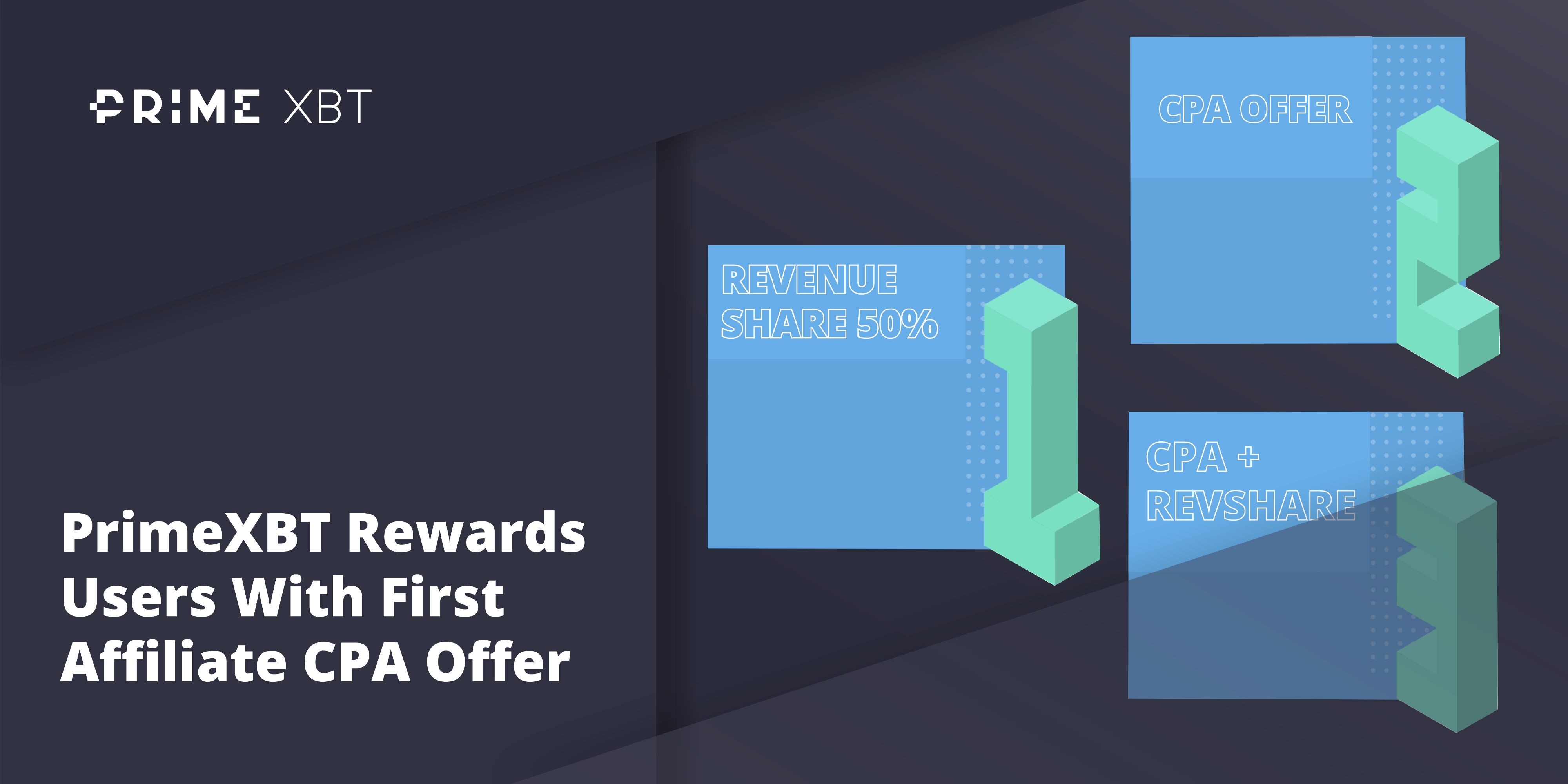 PrimeXBT Rewards Users With First Affiliate CPA Offer - 31.10.19 Blog Rewards