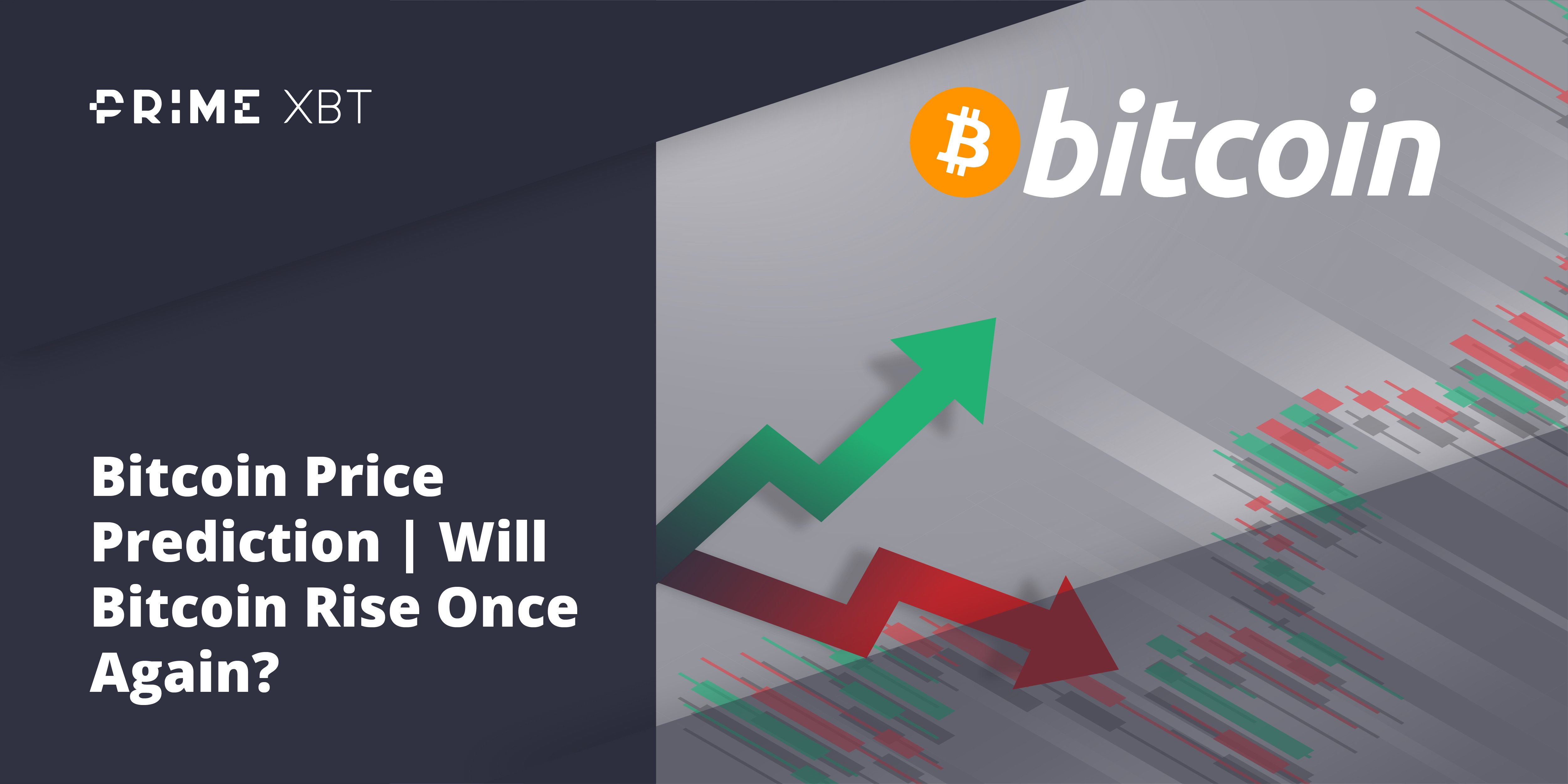 Bitcoin Price Prediction | Will Bitcoin Rise Once Again? - btc 1