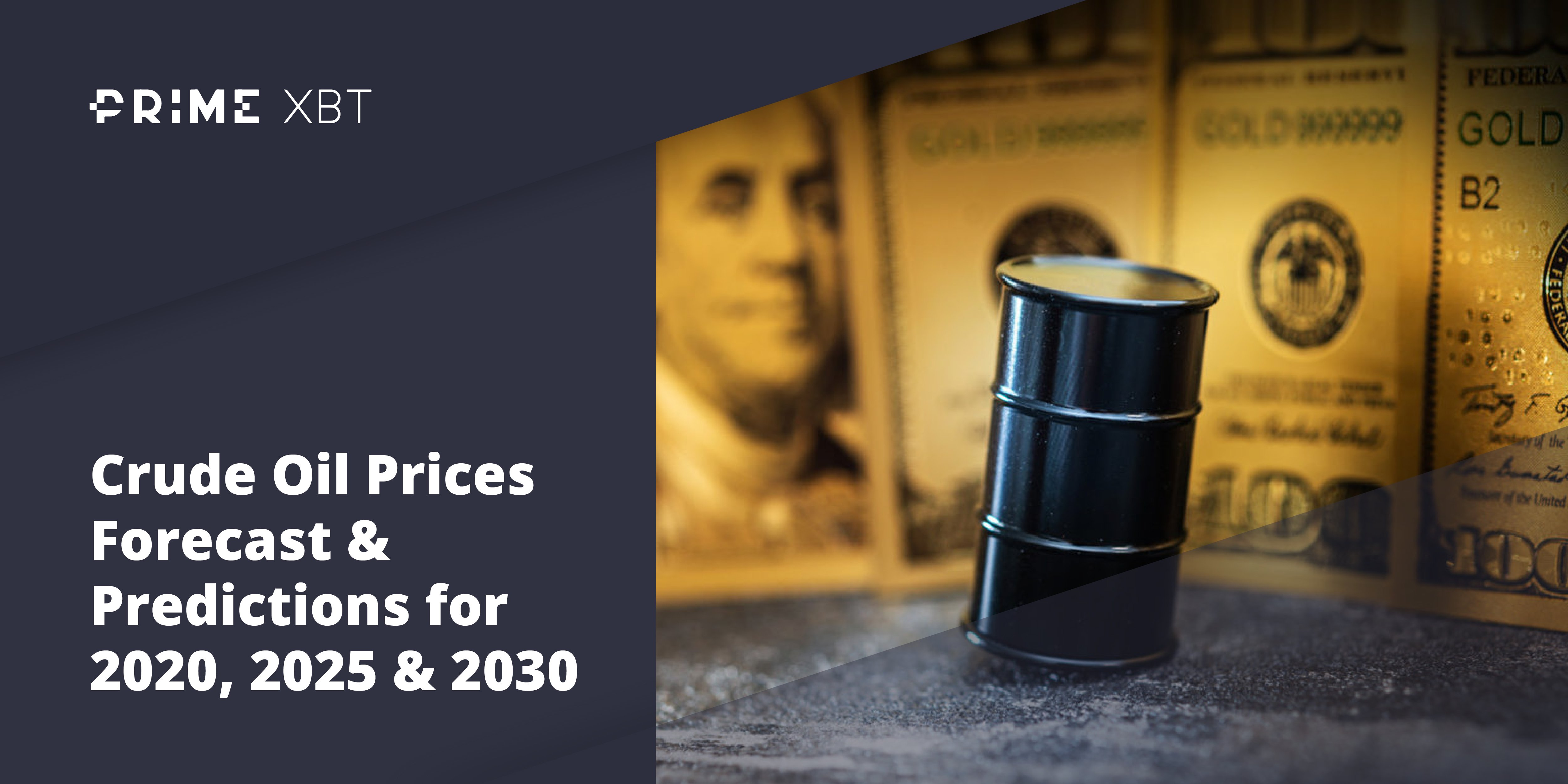 Crude Oil Prices Forecast & Predictions for 2021, 2025 & 2030 - oil1