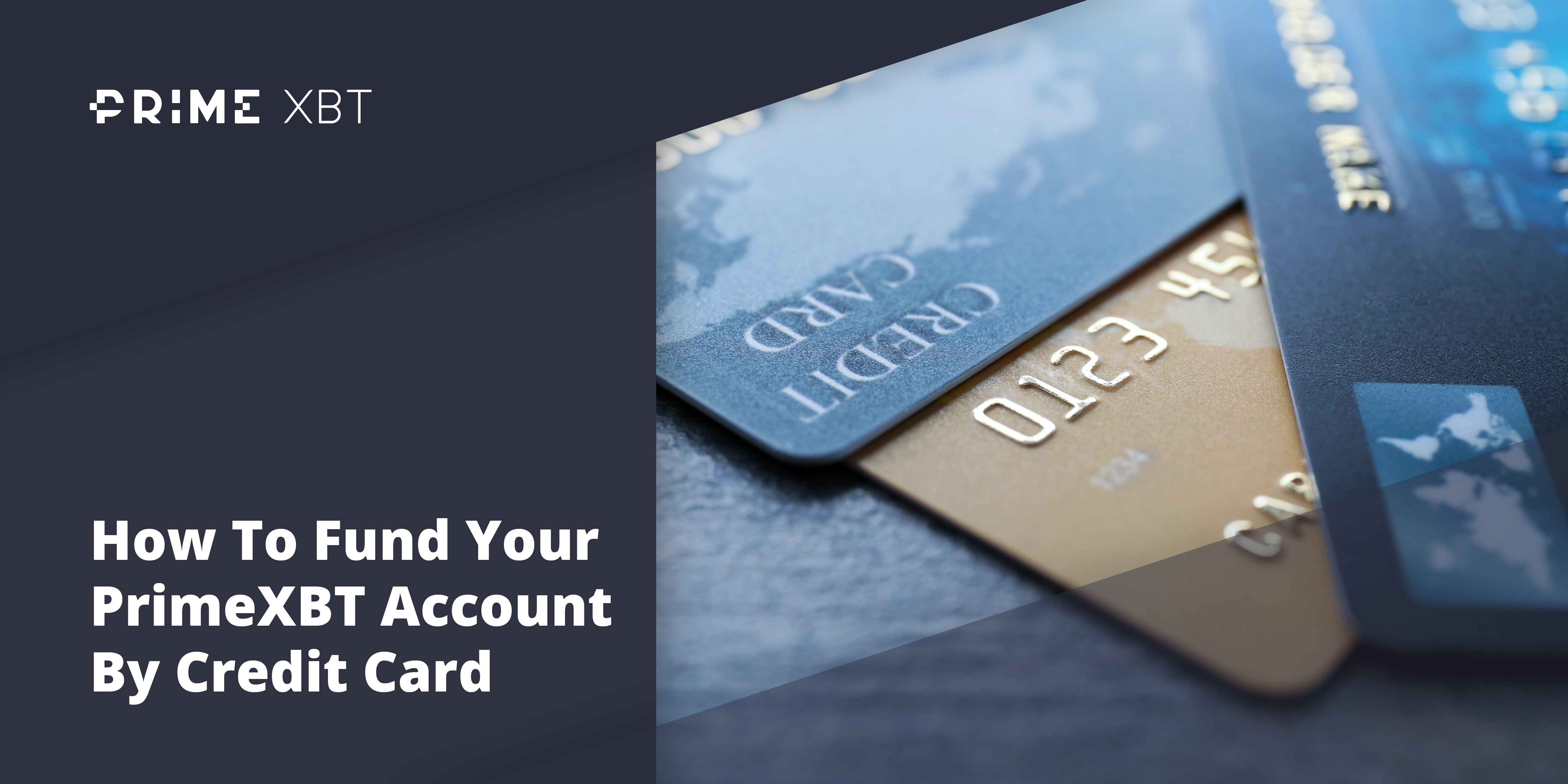How To Fund Your PrimeXBT Account By Credit or Debit Card - credit card