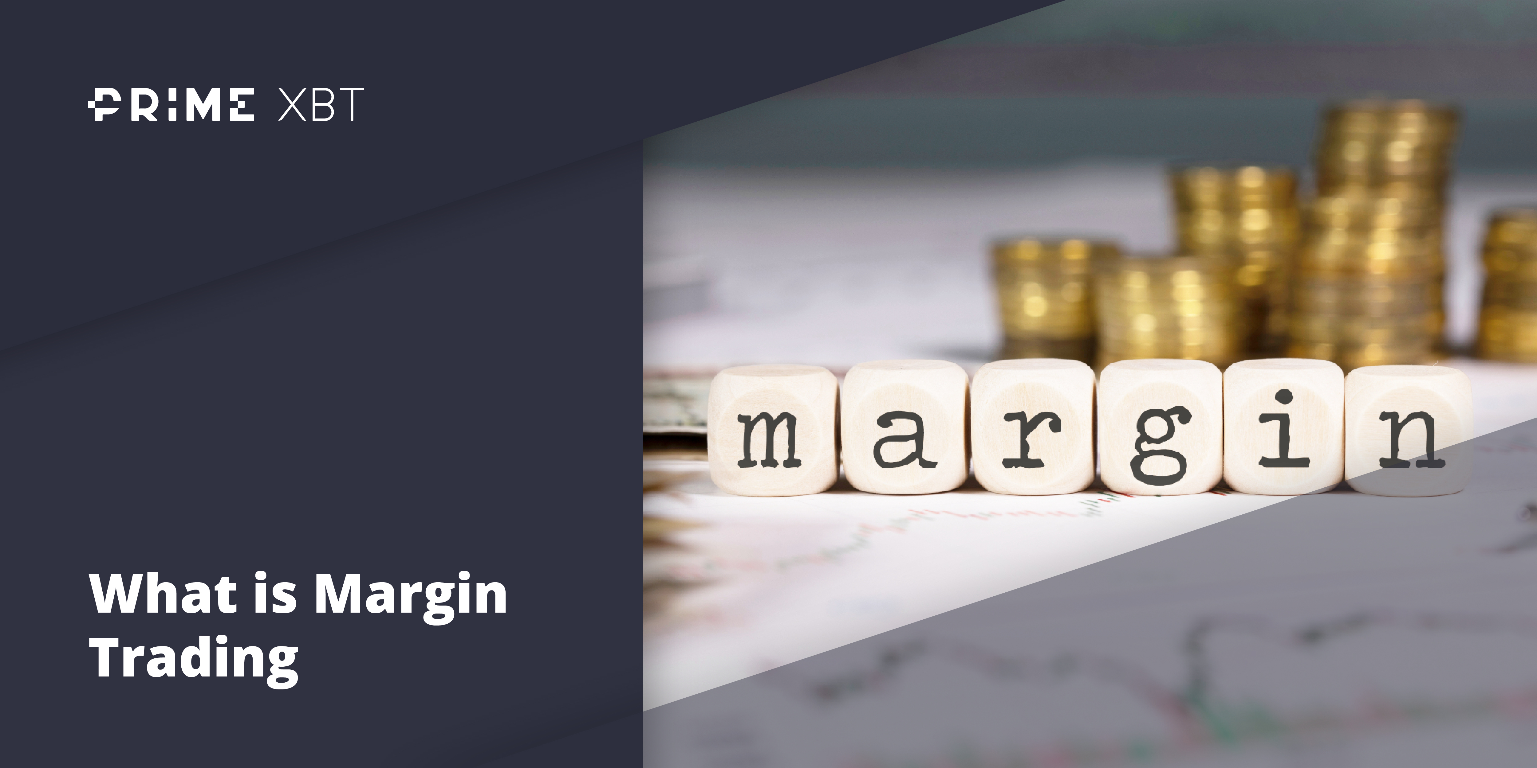 Discovering Margin Trading and If It Is Right For You - margin