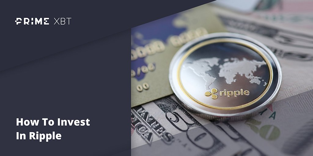 How To Invest In XRP - blog primexbt 03 09 2020 ripple