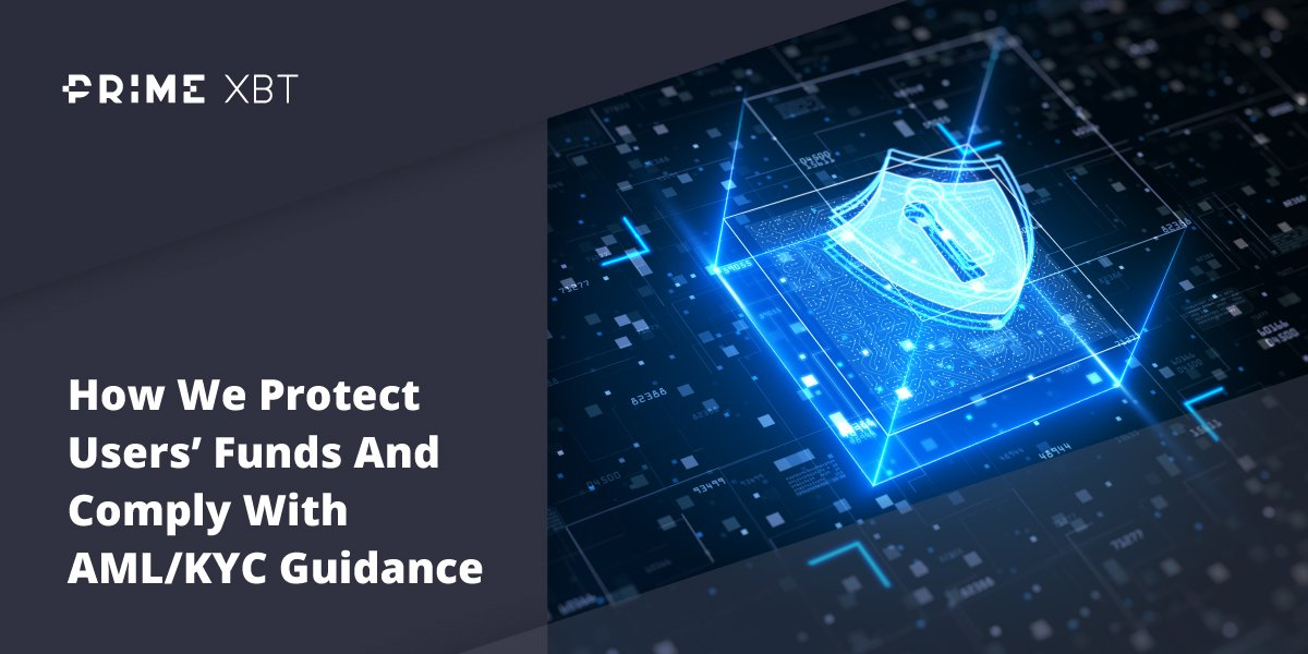 PrimeXBT: How We Protect Users' Funds And Comply With AML Guidance - blog primexbt 7 10 2020