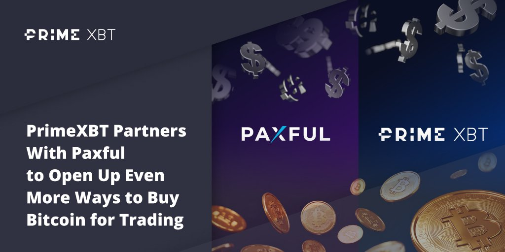 PrimeXBT Partners With Paxful to Open Up Even More Ways to Buy Bitcoin for Trading - Blog Primexbt paxful