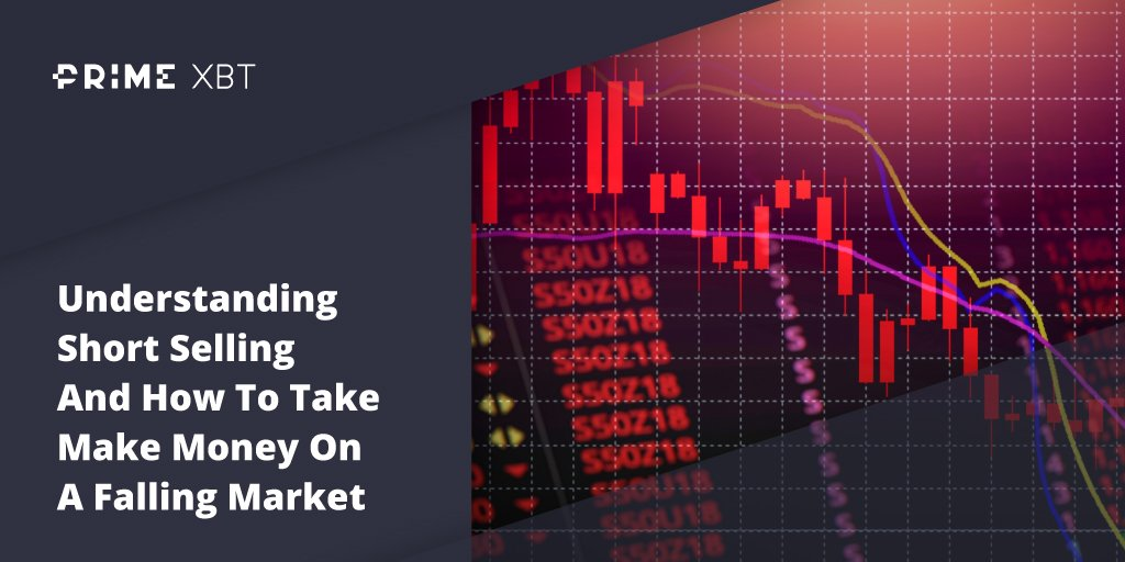 Understanding Short Selling And How To Take Make Money On A Falling Market - Blog Primexbt 26 02 short 2