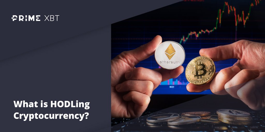 What is HODLing Cryptocurrency? Cryptocurrency HODL Definition Explained - Blog Primexbt hold 02