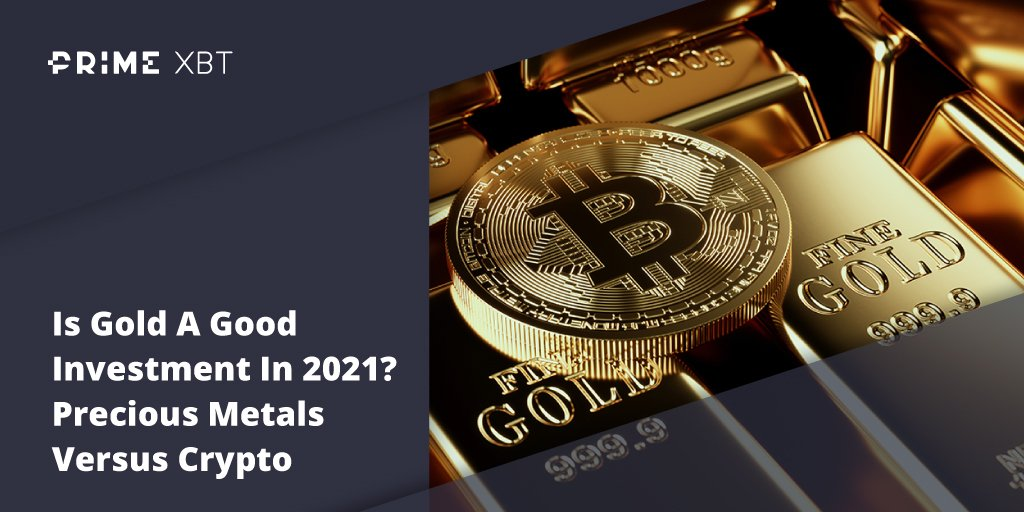 Is Gold A Good Investment In 2021? Precious Metals Versus Crypto - Blog pimexbt gold