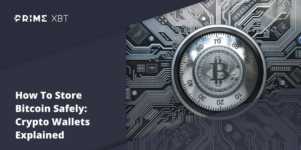 How To Store Bitcoin Safely: Crypto Wallets Explained - Blog primexbt btc