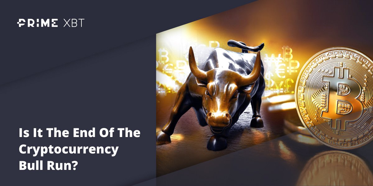 Is It The End Of The Cryptocurrency Bull Run? - Blog 1 06 primexbt