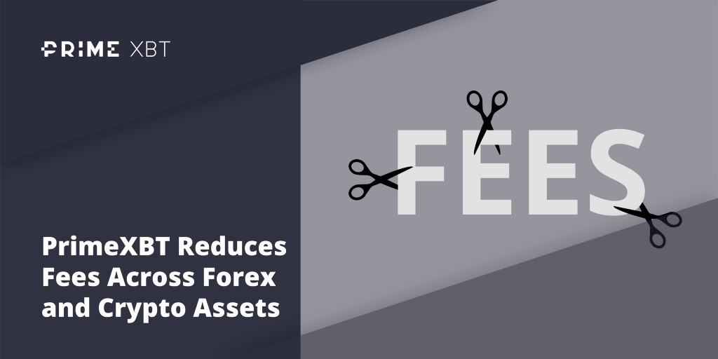 PrimeXBT Reduces Fees Across Forex and Crypto Assets