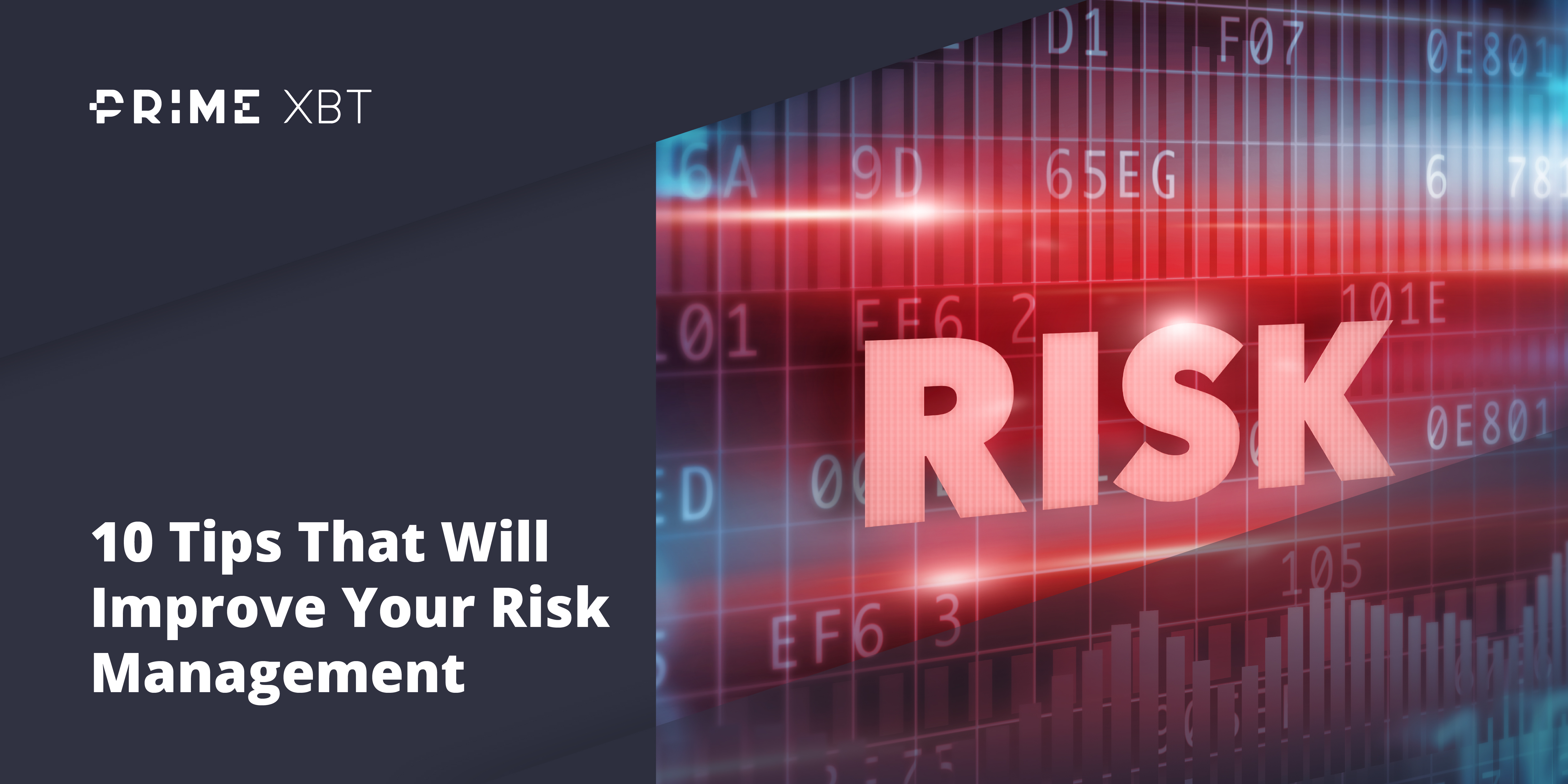 Risk Management Strategies: Tips For Traders To Limit Loss and Improve Success - risk