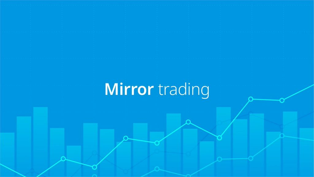 image1 3 1024x576 - Three Major Advantages, and Disadvantages, of Mirror Trading