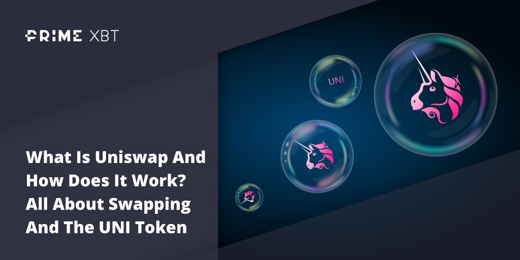 What Is Uniswap And How Does It Work? All About Swapping And The UNI Token - blog primexbt uni token