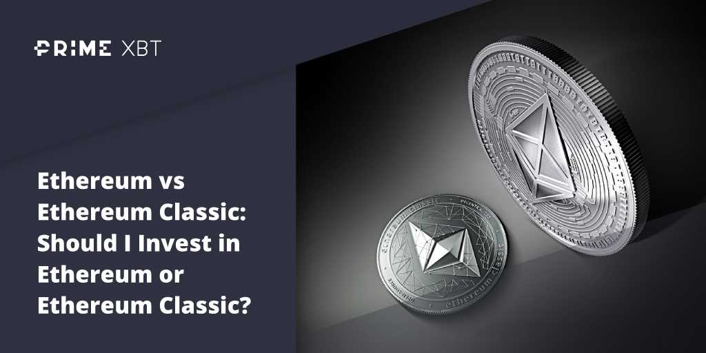 Blog Primexbt 16 11 3 - Ethereum Versus Ethereum Classic: What's The Difference Between The Two Types Of Ether?