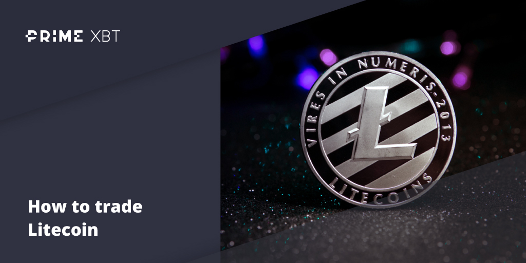 How To Trade Litecoin And The LTCUSD & LTCBTC Pairs - Blog Primexbt litecoin