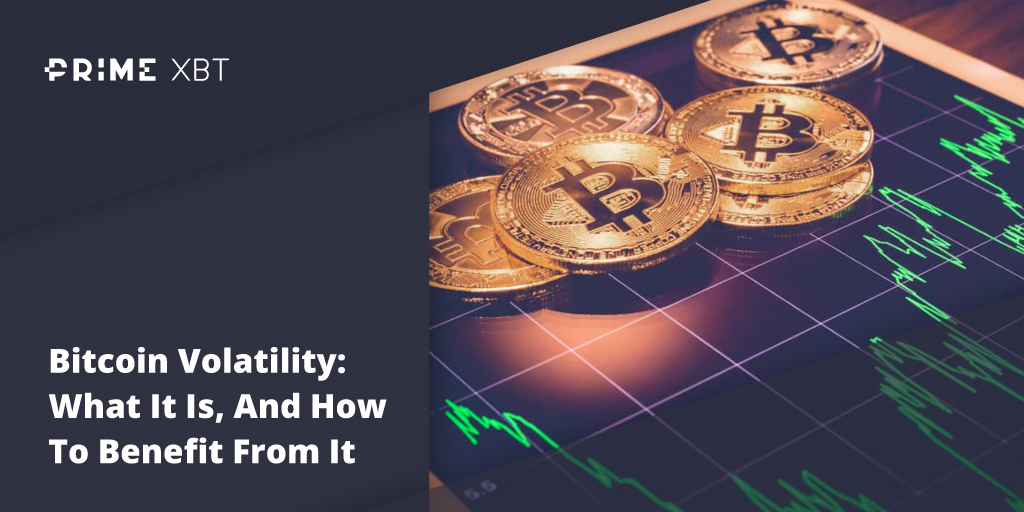 Bitcoin Volatility: What It Is, And How To Benefit From It - Blog Primexbt volatility