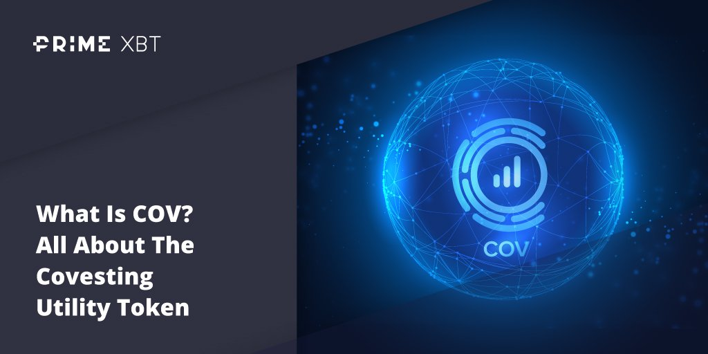 What Is COV? All About The Covesting Utility Token - Blog Primexbt 23 03 cov