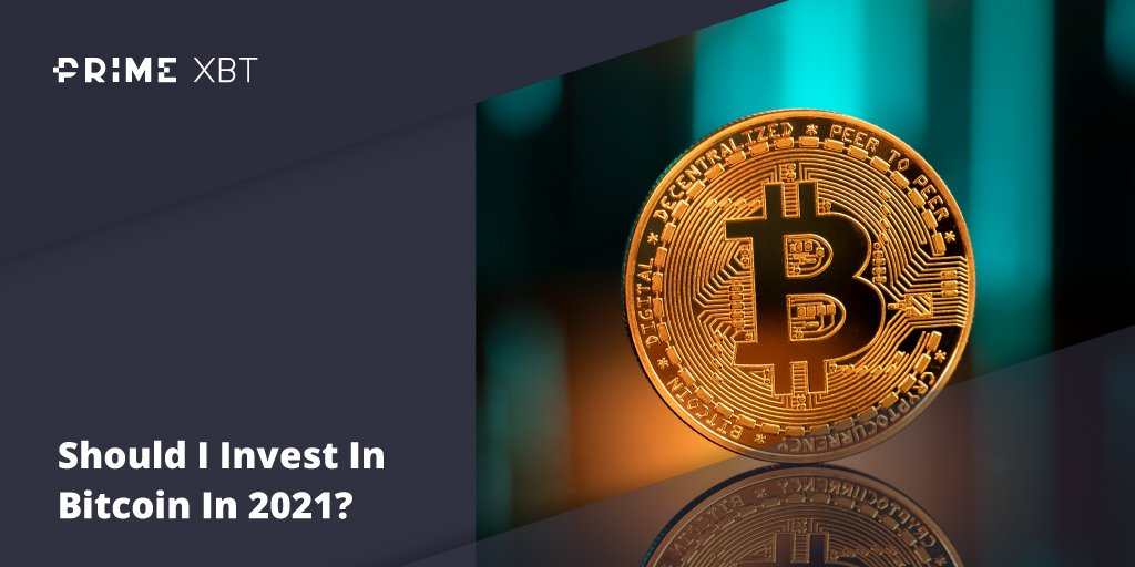 Should I Invest In Bitcoin In 2021? - Blog Primexbt xbt btc 13 04