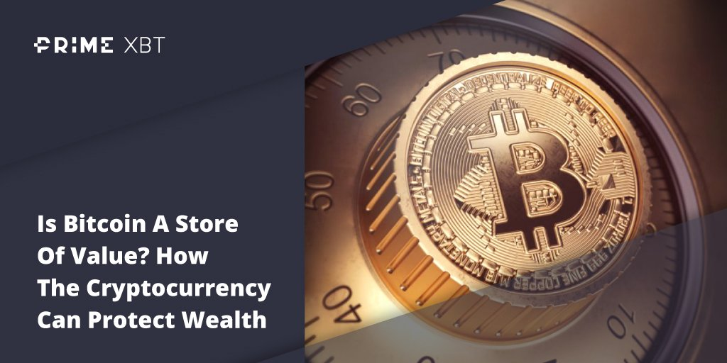 Is Bitcoin A Store Of Value? How The Cryptocurrency Can Protect Wealth  - Blog Primexbt xbt btc 1 04